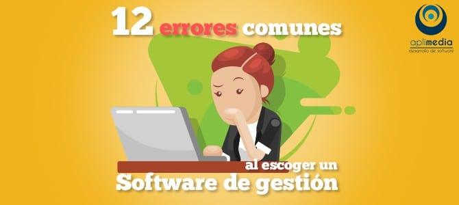 12    errores    comunes    al    elegir    un    Software    de    Gestión    o    ERP    para    nuestra    empresa