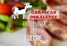 La empresa Oskaletxe, proveedor cárnico, no duda en recomendar Secre