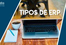 Tipos de ERP, ¿qué software de gestión escojo?