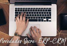 Novedades de Secre: tu programa de gestión con CRM