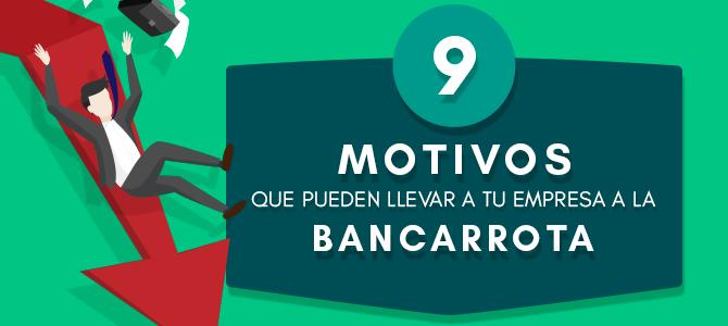 9 Motivos que pueden llevar a tu empresa a la bancarrota