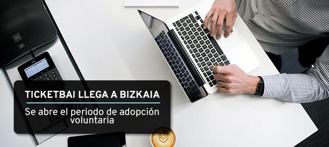 Adopción voluntaria de TicketBAI en Vizcaya