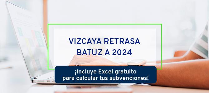 Vizcaya retrasa Batuz a 2024